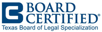 Texas Board of Legal Specialization Certified